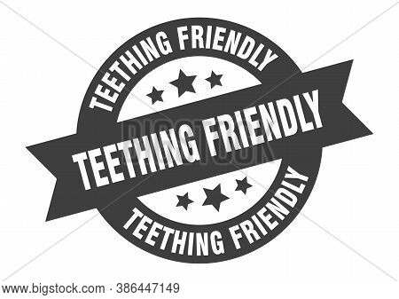 Teething Friendly Sign. Round Ribbon Sticker. Isolated Tag