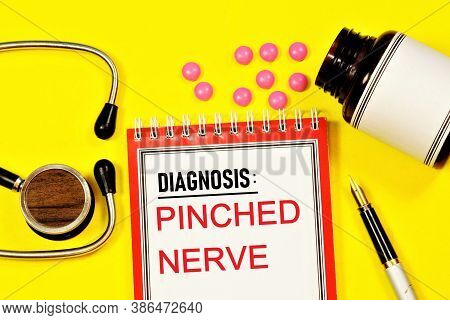 Pinched Nerve. Text Label On The Form In The Medical Folder. The Diagnosis Was Made By A Doctor. Pre