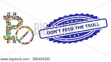 Colorful Mosaic Forbidden Bitcoin, And Dont Feed The Troll Textured Rosette Stamp Seal. Blue Stamp S