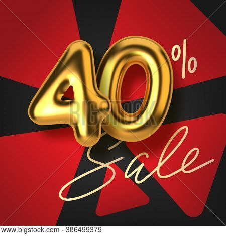 40 Off Discount Promotion Sale Made Of Realistic 3d Gold Text. Number In The Form Of Golden Balloons