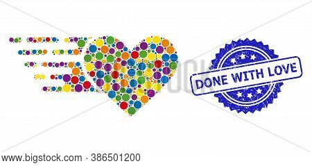 Bright Colored Collage Love Heart, And Done With Love Dirty Rosette Stamp Seal. Blue Stamp Seal Has