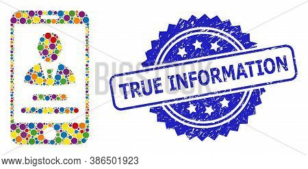 Multicolored Mosaic Mobile User Info, And True Information Grunge Rosette Stamp Seal. Blue Stamp Sea