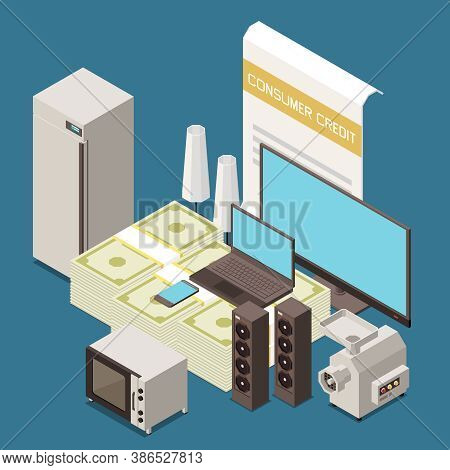 Consumer Micro Credit To Buy Household Items Isometric Composition With Refrigerator Tv Computer Kit