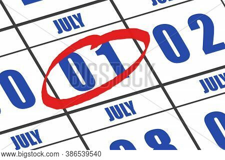 July 1st. Day 1 Of Month,  Date Marked With Red Circle To Indicate Importance On A Calendar. Summer