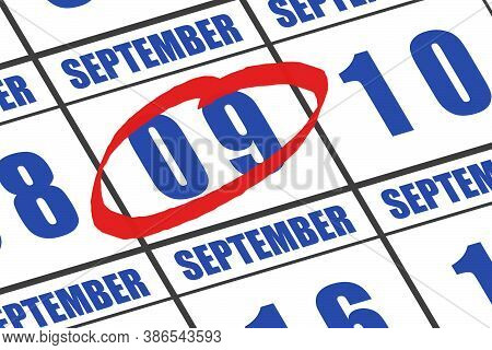 September 9th. Day 9 Of Month, Date Marked With Red Circle To Indicate Importance On A Calendar. Aut