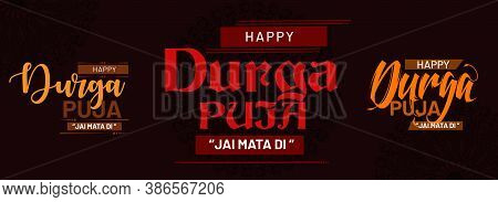 Durga Puja. Vector Typography Set For Banner, Logo Design. Festival Of India.typography Of Maa Durga