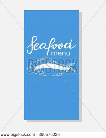 Seafood Doodle Menu. Cafe, Restaurant Menus Cover, Flyer Or Poster With Ocean Products. Fish On Blue
