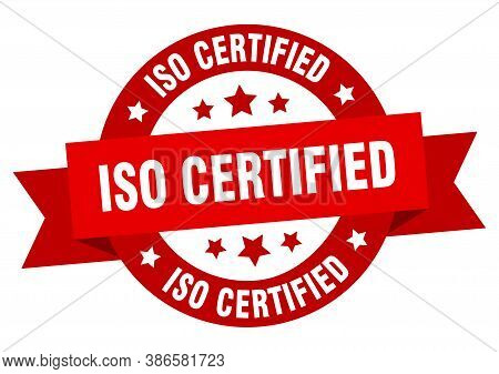 Iso Certified Round Ribbon Isolated Label. Iso Certified Sign