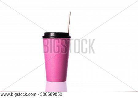 Disposable Pink Coffee Cup With Paper Straw Isolated On White Background. Coffee To Go, Takeaway Hot
