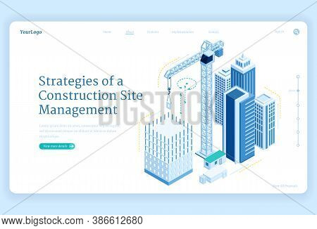 Strategies Of Construction Site Management Banner. Engineering, Manage And Development Project Of Ho