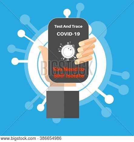 Covid-19 Test And Trace App You Need To Self-isolate Vector Illustration