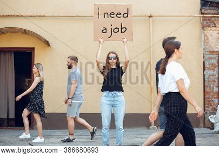 I Need A Job. Dude With Sign - Woman Stands Protesting Things That Annoy Her. Solo Demonstration Rig