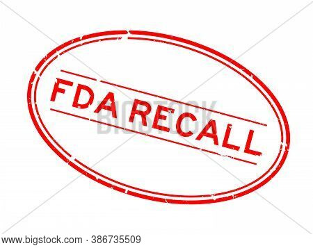Grunge Red Fda Recall Word Oval Rubber Seal Stamp On White Background