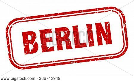 Berlin Stamp. Berlin Red Grunge Isolated Sign