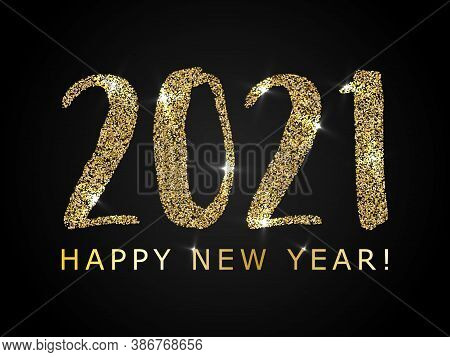 Gold Black 2021 Happy New Year Vector Poster. Confetti Particles Number Lettering. Happy New Year Wi