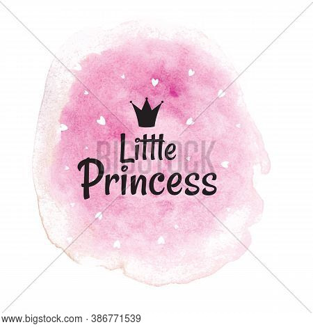 Little Princess Abstract Background With Rose Watercolor Splash. Vector Illustration