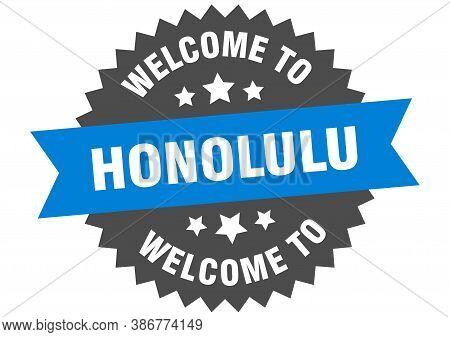 Honolulu Sign. Welcome To Honolulu Blue Sticker