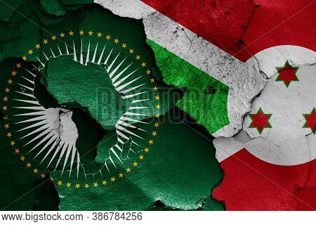 Flags Of African Union And Burundi Painted On Cracked Wall