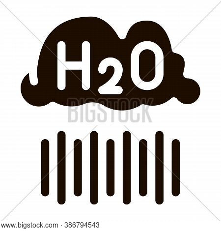 Raining Cloud H2o Rain Vector Sign Icon. Rain, Eco Nature Water Treatment Pictogram. Recycling Envir