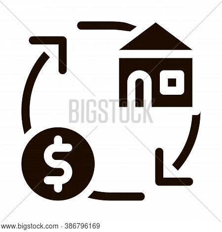 Sign Exchange Money On House Vector Icon. Building House And Dollar Coin Pictogram. Mortgage On Real