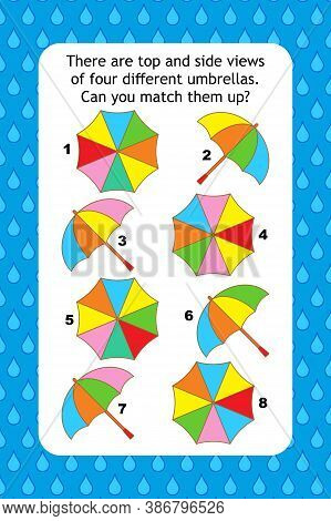 Abstract Educational Visual Puzzle With Top And Side Views Of Umbrellas. Spacial Reasoning Skills Tr