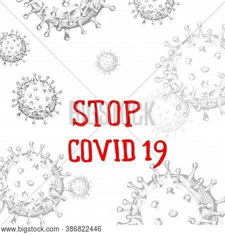 Stop Coronavirus.coronavirus 2019-ncov Flu Infection Microscopic View Of Floating China Pathogen Res