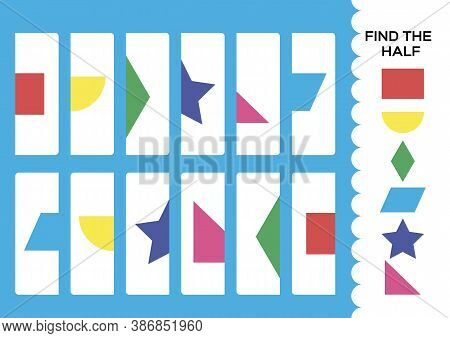 Find The Half For Shapes. Simple Educational Game For Kids. Education Logic Game For Preschool.kids