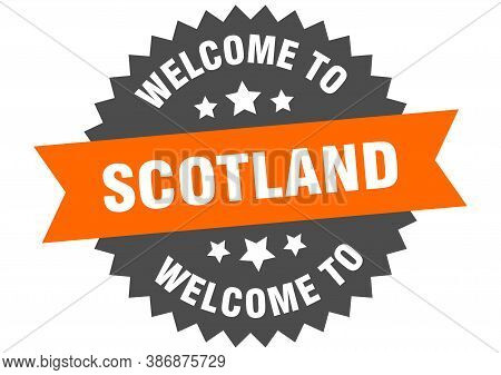 Scotland Sign. Welcome To Scotland Orange Sticker