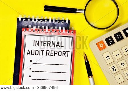 Internal Audit Report - A Text Label In The Planning Folder. A Reliable Opinion On The Correctness O
