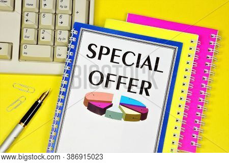 Special Offer-a Text Label In The Planning Notepad. Study Of The Financial Success Of The Investment