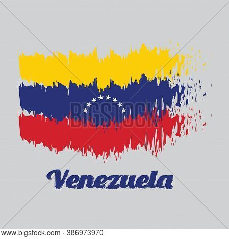 Brush Style Color Flag Of Venezuela, Yellow Blue And Red With An Arc Of Eight White Stars Centered O