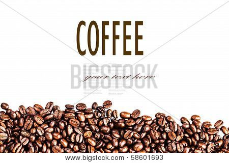 Roasted Coffee Beans Background Texture Isolated On White Background Frame With Copy Space For Text,