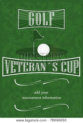 Veterans cup golf poster with golf ball and flag, vector illustration poster