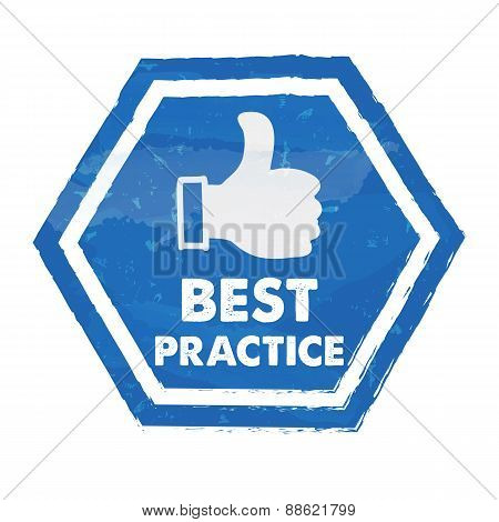 Best Practice With Thumb Up Sign In Blue Grunge Hexagon