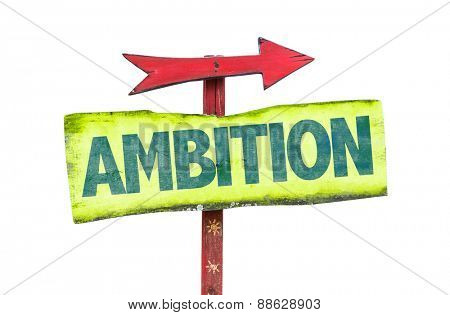 Ambition sign isolated on white poster
