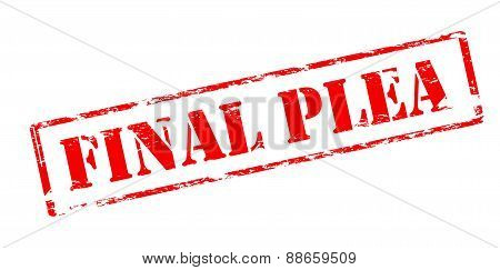 Rubber stamp with text final plea inside vector illustration