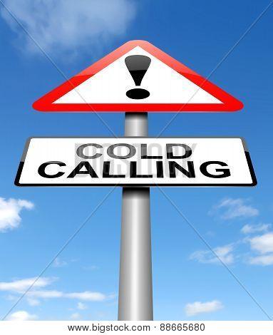Cold Calling Warning.