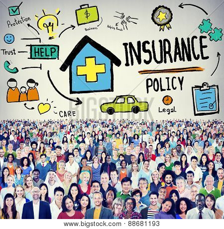Insurance Policy Help Legal Care Trust Protection Protection Concept poster