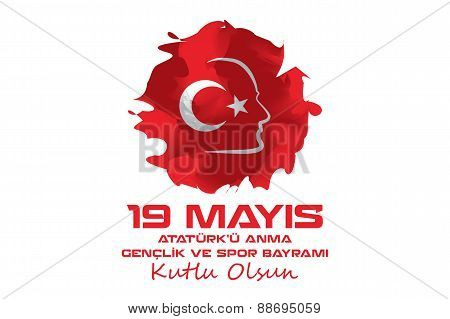 May 19 Atatürk Commemoration and Youth and Sports Day