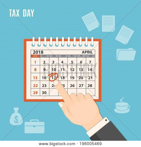Flat modern design concept of tax day; business time payments time tax time with human finger showing at the date 17 april 2018 of the page of the calendar. EPS 10