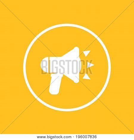 loudspeaker icon in circle, megaphone, bullhorn sign, eps 10 file, easy to edit