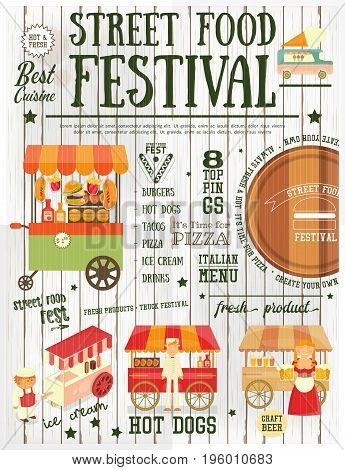 Street Food and Fast Food Truck Festival on Vintage Retro Poster. White Wooden Background. Template Design. Vector Illustration.