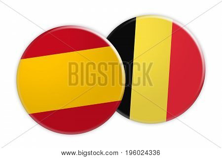 News Concept: Spain Flag Button On Belgium Flag Button 3d illustration on white background