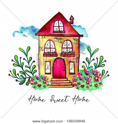 Home Sweet home label. Cute watercolor old building with branches and herbs isolated on white background. Hand painted card with happy house and flowers. Raster illustration