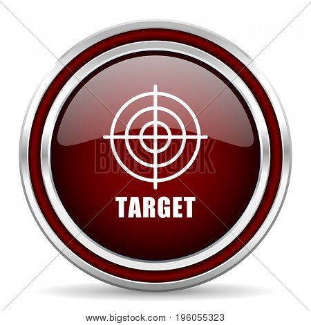 Target red glossy icon. Chrome border round web button. Silver metallic pushbutton.
