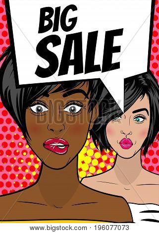 Big sale. Pop art sexy women advertise vintage poster. Comic book text balloon speech bubble. Discount banner vector retro illustration. Girls comic wow face surprised marketing special offer.