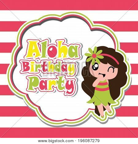 Cute girl is happy in Aloha party vector cartoon on striped background, birthday postcard, wallpaper, and greeting card, T-shirt design for kids