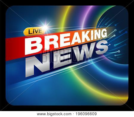 Breaking News Live Banner on TV , internet , broadcast. Business and Technology News Background.