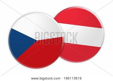 News Concept: Czech Republic Flag Button On Austria Flag Button 3d illustration on white background