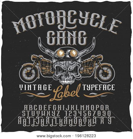 Motorcycle gang label typeface poster with skull at helmet and bikes vector illustration